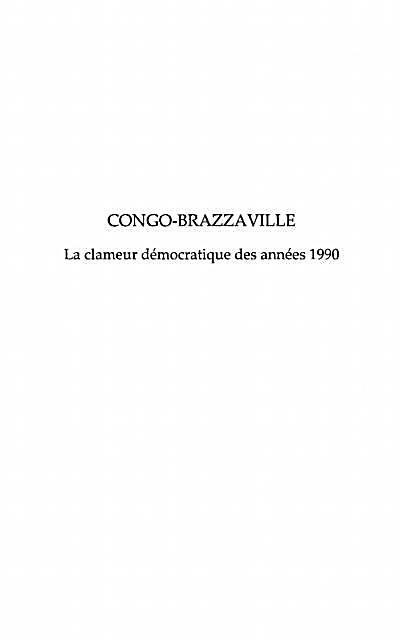 Congo-brazzaville la clameur democratique des annees 1990