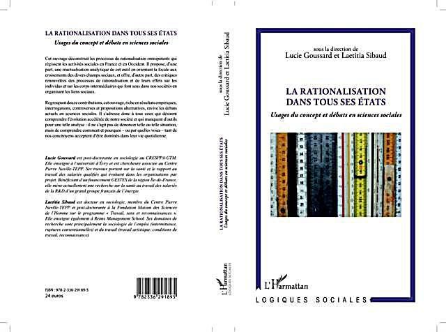 La rationalisation dans tous ses Etats : Usages du concept et debats en sciences sociales