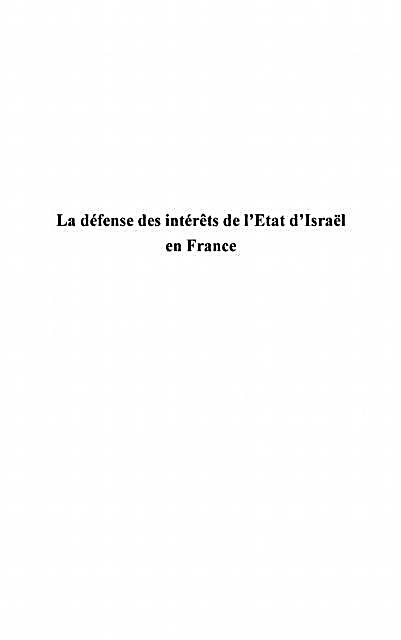 La defense des interets de l´etat d´Israel en France