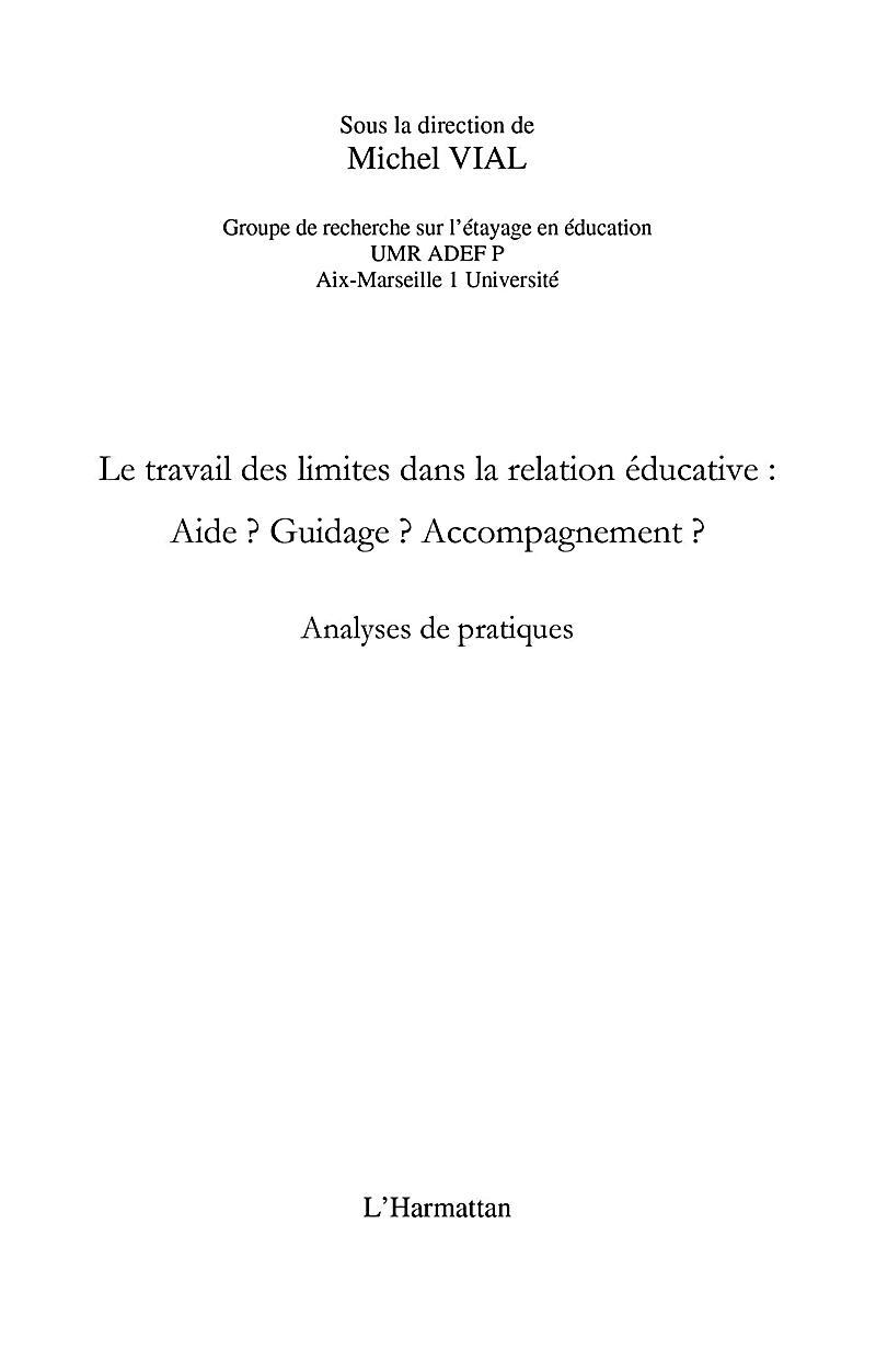 Le travail des limites dans la relation educative: - aide? g