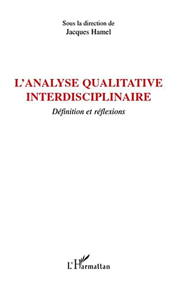 L´analyse qualitative interdisciplinaire - definition et ref
