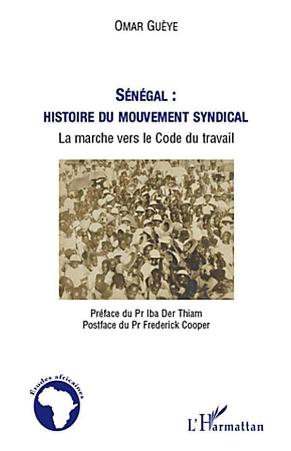 Senegal : histoire du mouvement syndical