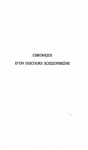 Chronique d´un discours schizophrene