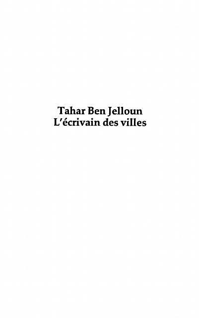 Tahar Ben Jelloun L´ecrivain des Villes