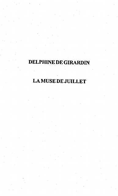 Delphine de Girardin la muse de juillet