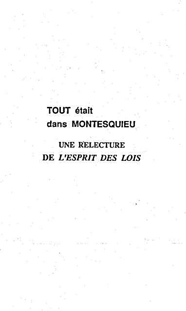 Tout Etait Dans Montesquieu