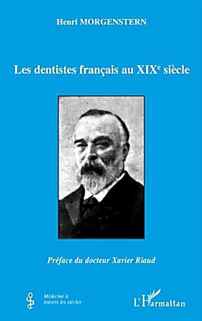 Dentistes francais au XIXe siecle Les