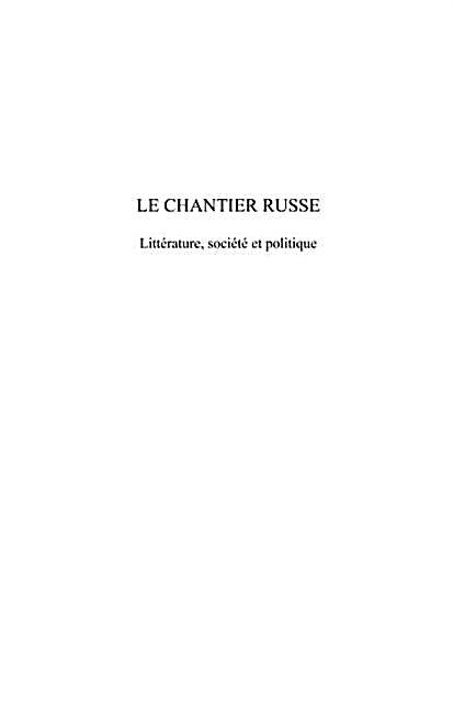 Le chantier russe Tome II