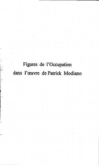 Figures De L´occupation Dans L´?´uvre De Patrick Modiano