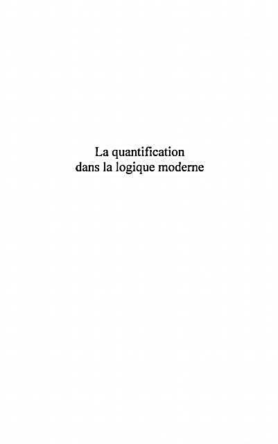 Quantification dans la logiquemoderne l