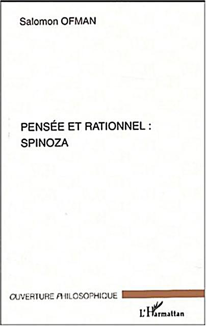 Pensee Et Rationnel : Spinoza