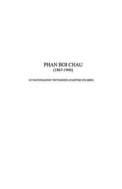 Phan Boi Chau 1867-1940