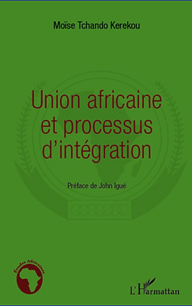 Union africaine et processus d´integration