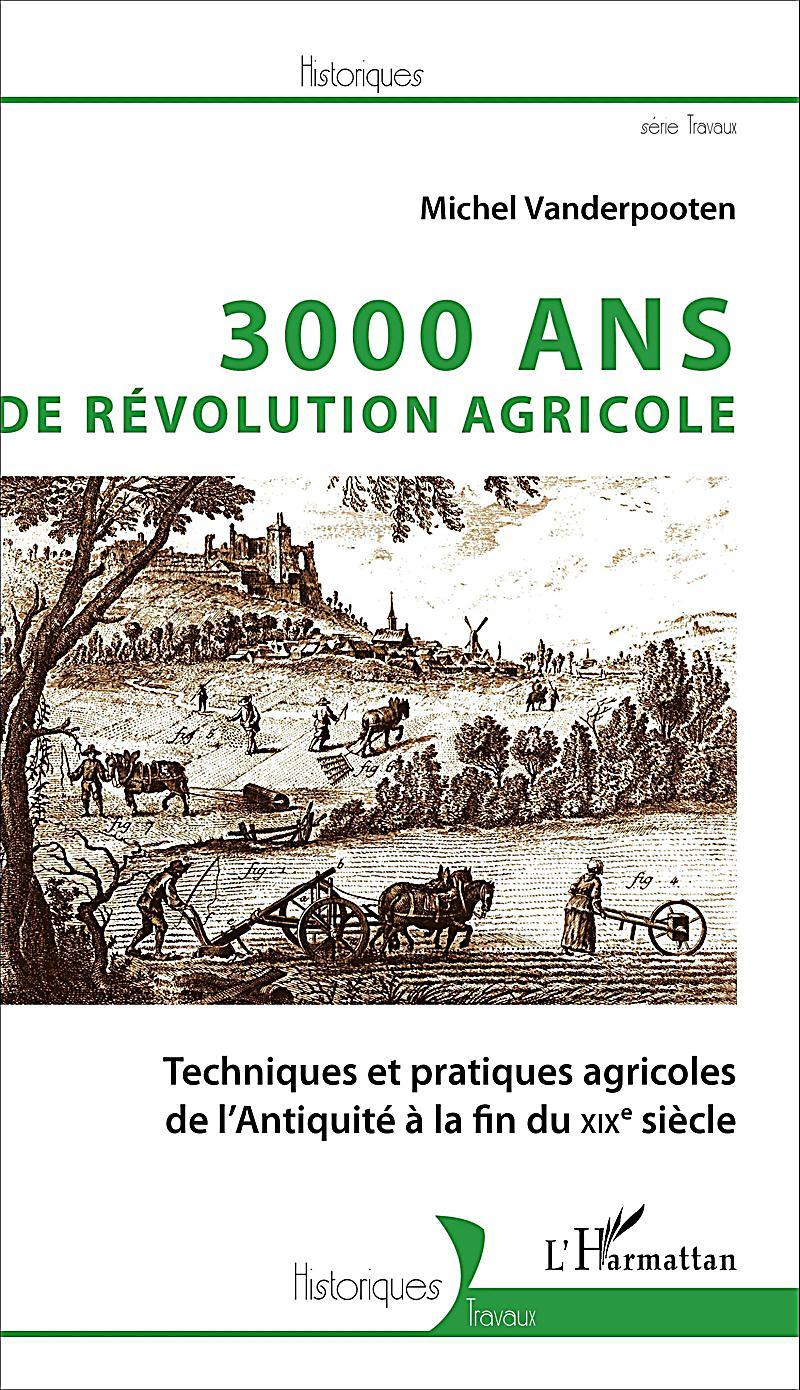 3000 ans de revolution agricole