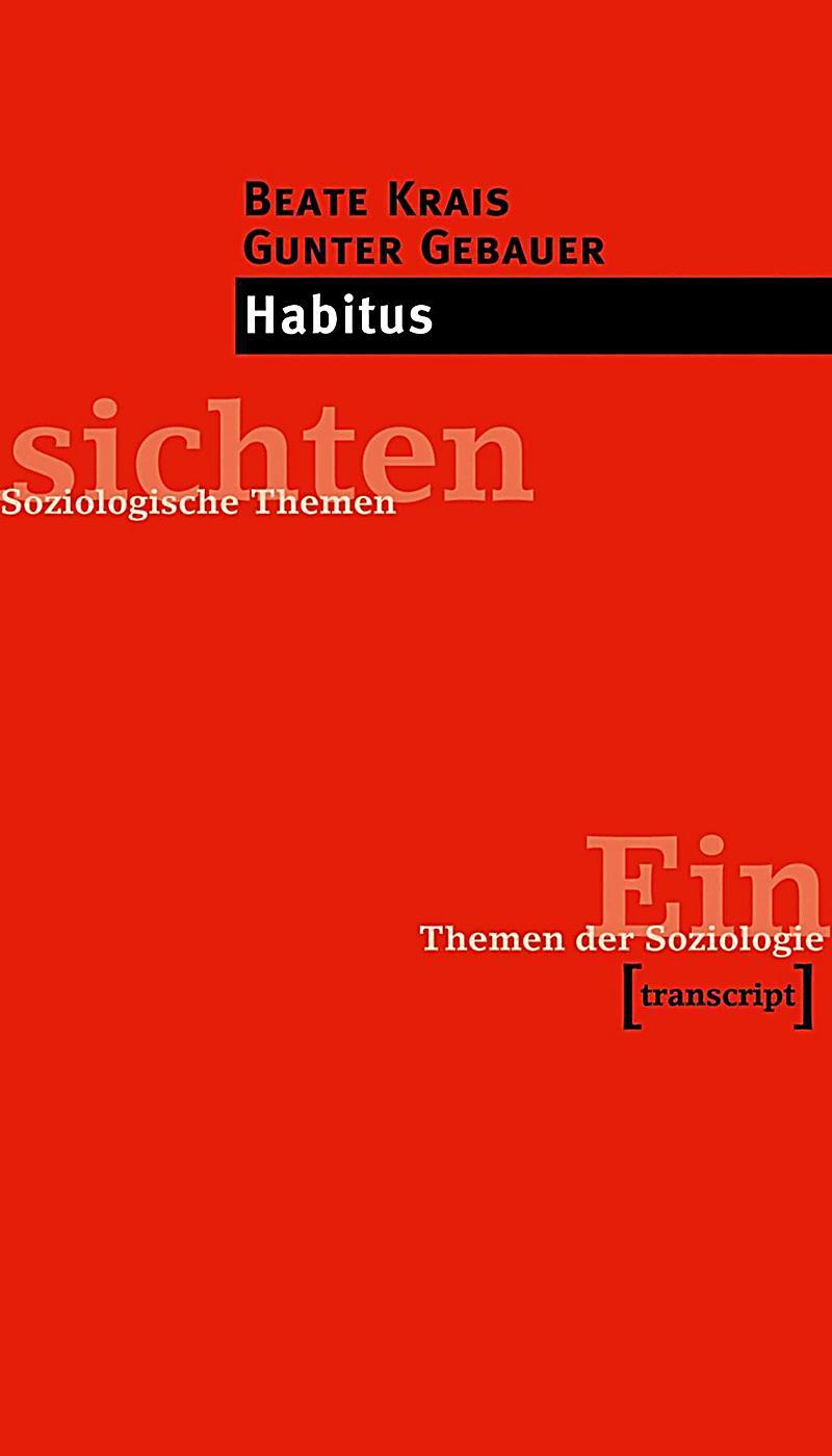 Einsichten. Themen der Soziologie: Habitus