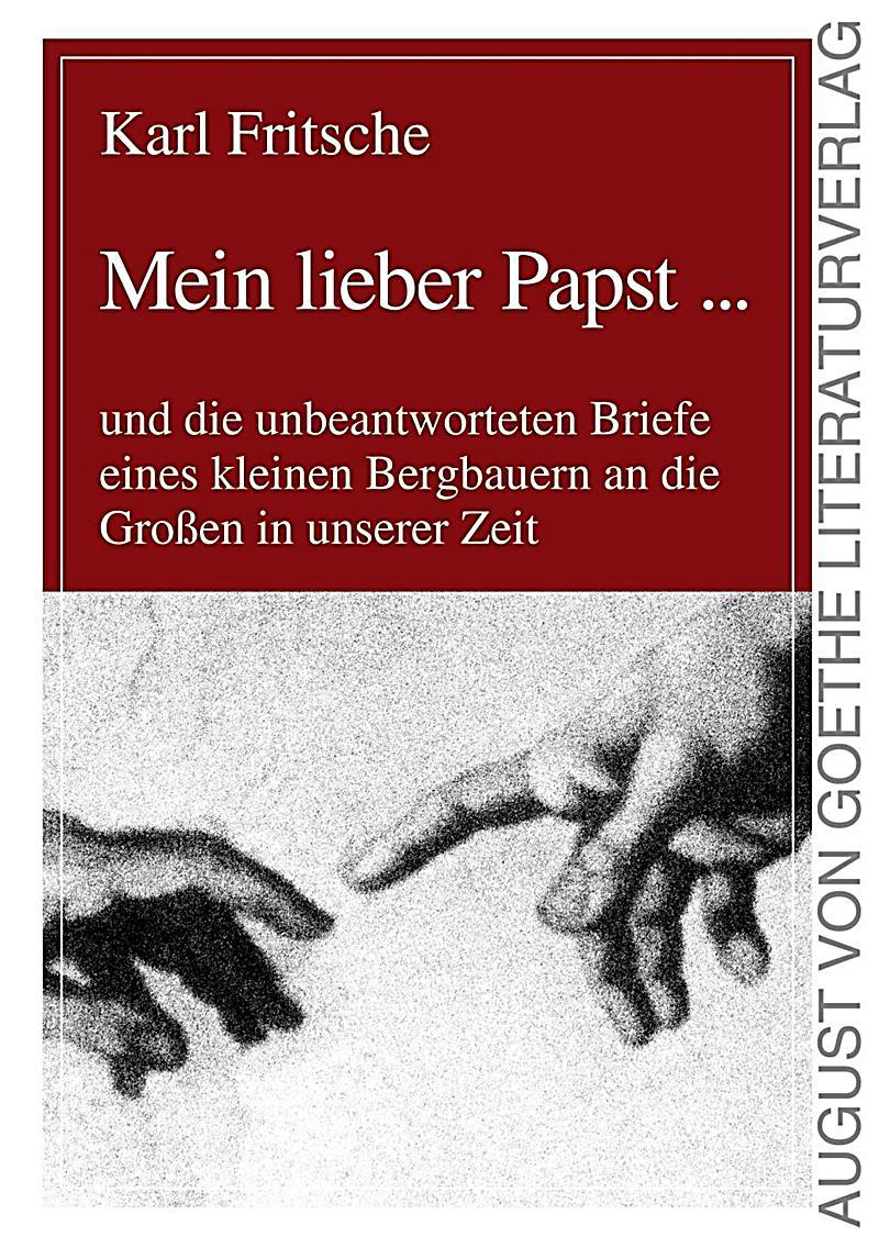 August von Goethe Literaturverlag: Mein lieber Papst