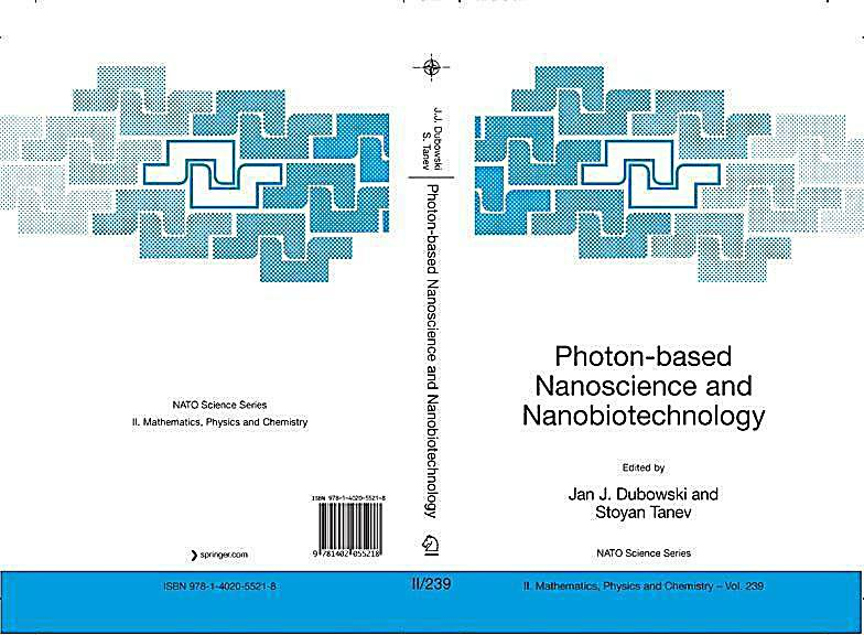 Photon-based Nanoscience and Nanobiotechnology