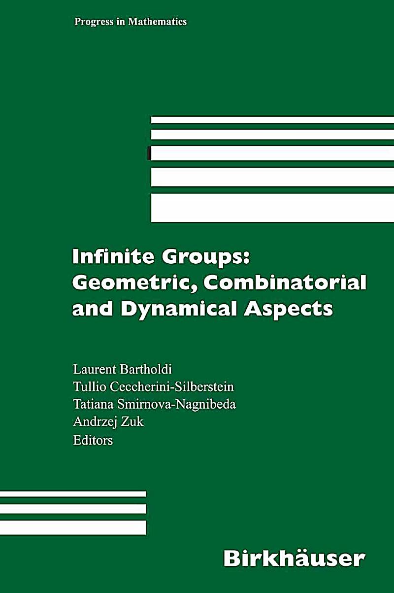Infinite Groups: Geometric, Combinatorial and Dynamical Aspects