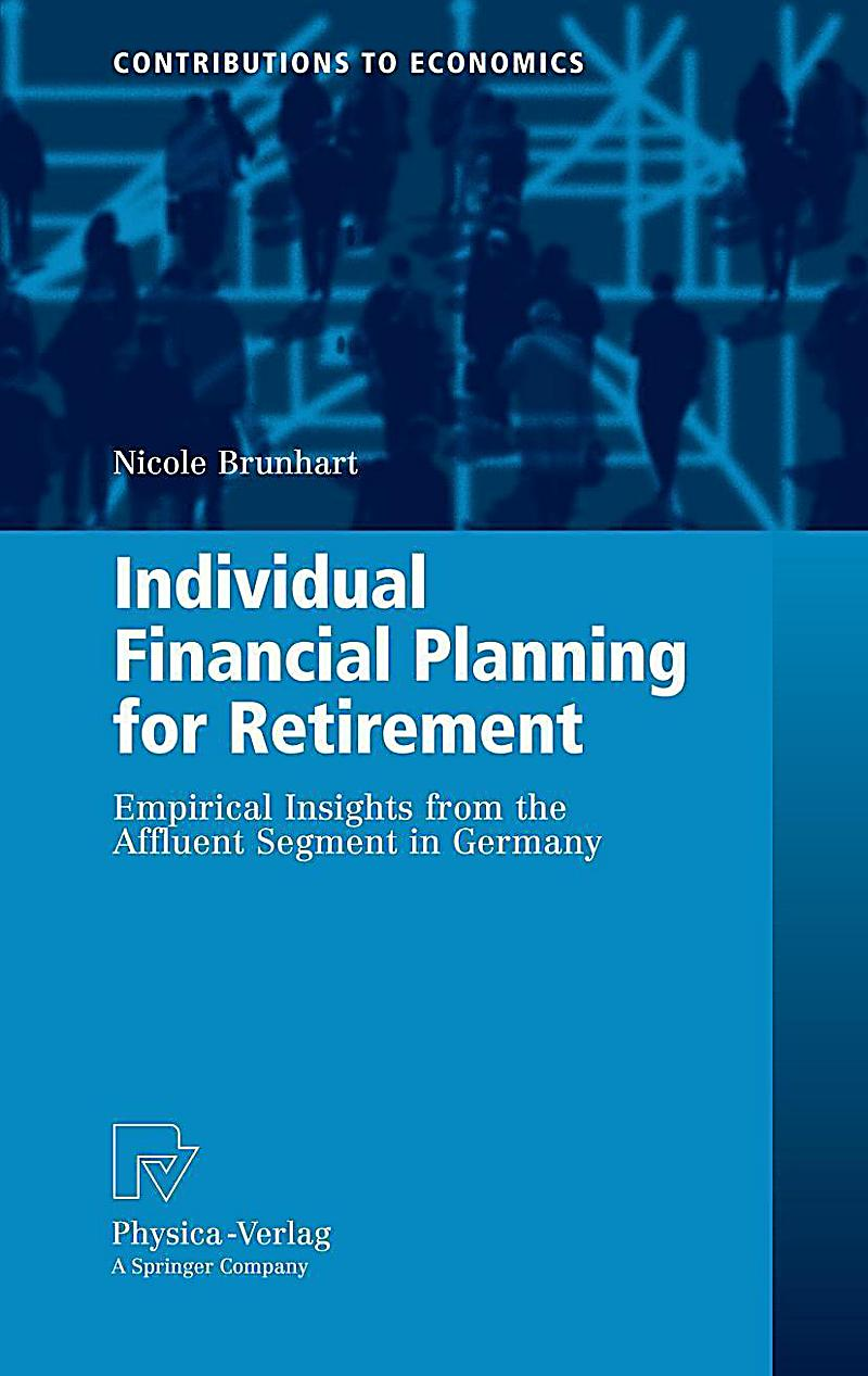 Individual Financial Planning for Retirement