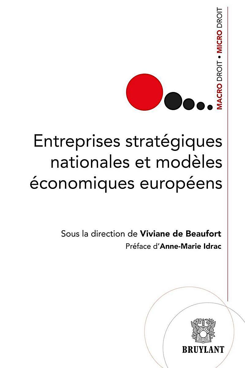 Entreprises stratégiques nationales et modèles économiques européens