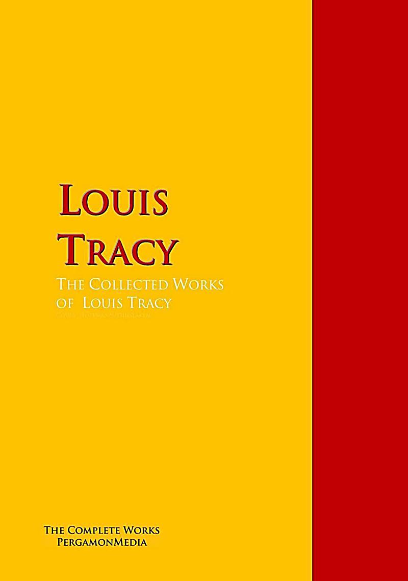 The Collected Works of Louis Tracy