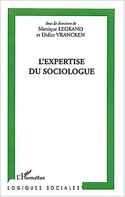 Hors-collection: L'expertise du sociologue