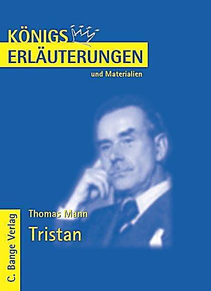 Tristan von Thomas Mann. Textanalyse und Interpretation