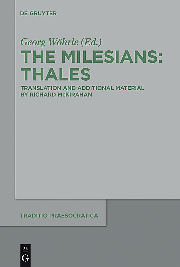 The Milesians. Thales