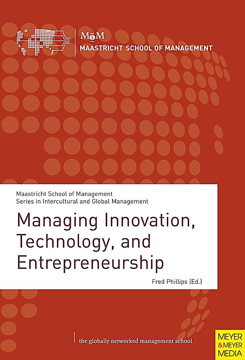 Managing Innovation, Technology, and Entrepreneurship