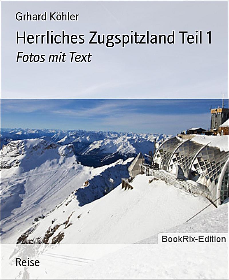 Herrliches Zugspitzland Teil 1