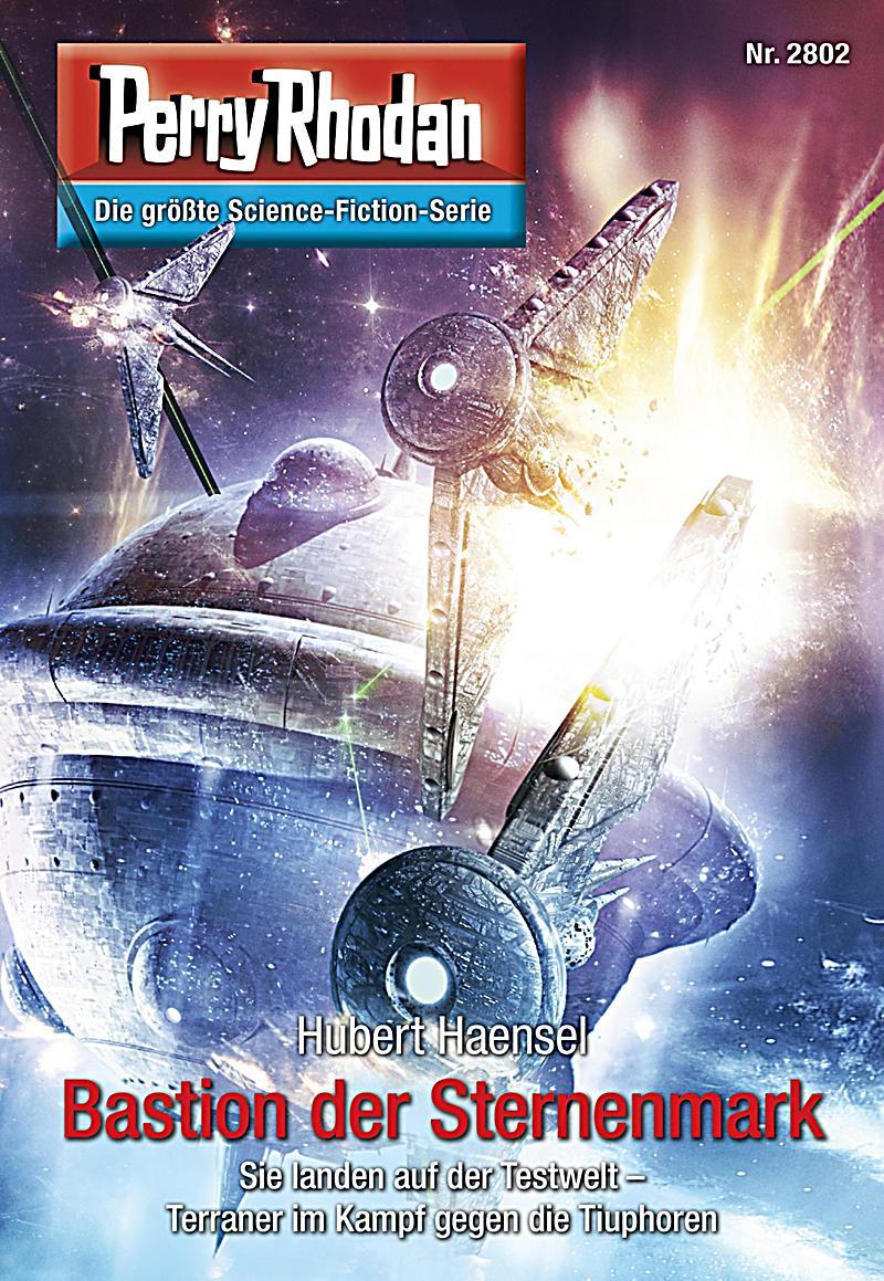 Perry Rhodan 2802: Bastion der Sternenmark