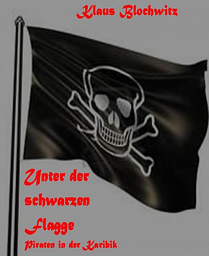 Unter der schwarzen Flagge