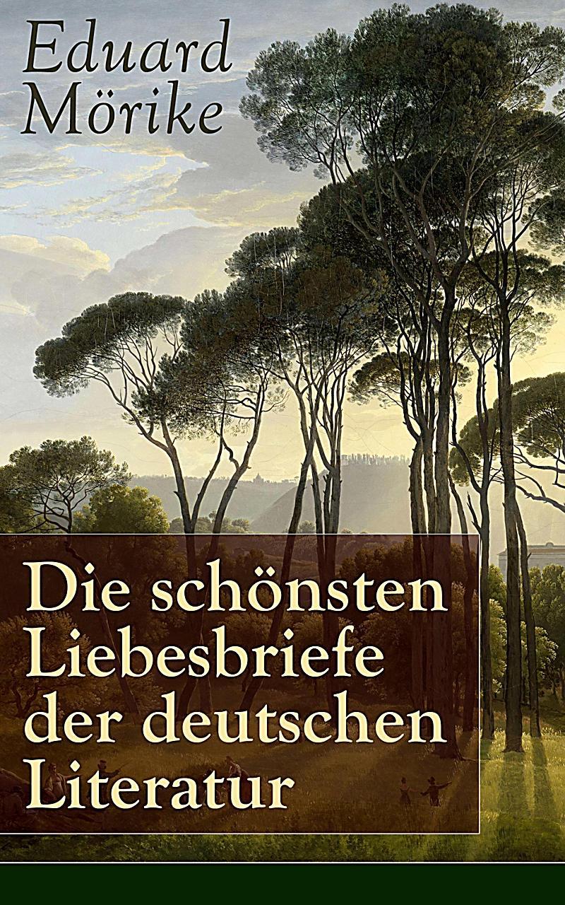 Die sch?nsten Liebesbriefe der deutschen Literatur