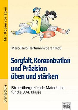 Sorgfalt, Konzentration und Präzision üben und stärken Buch