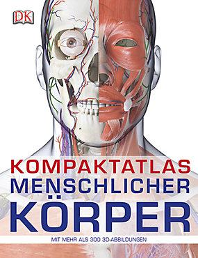 Kompaktatlas menschlicher Körper Buch bei Weltbild.de bestellen