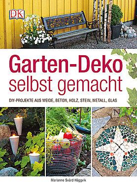 Garten-Deko selbst gemacht Buch bei Weltbild.de online bestellen