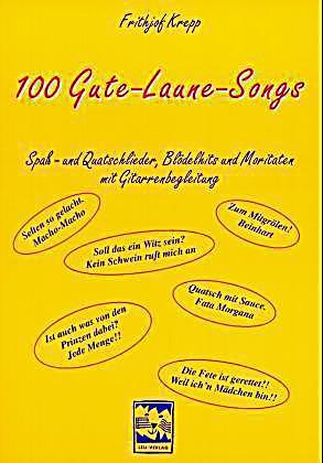100 gute laune songs buch von frithjof krepp portofrei bestellen. Black Bedroom Furniture Sets. Home Design Ideas