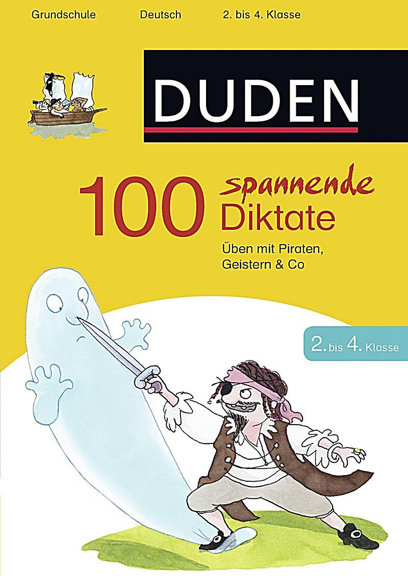 100 spannende Diktate 2. bis 4. Klasse Buch - Weltbild.de