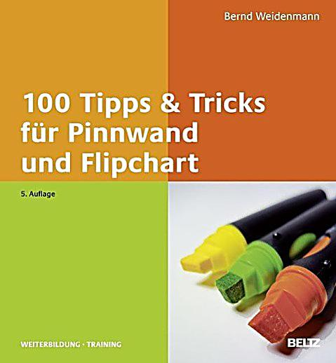 100 tipps tricks f r pinnwand und flipchart buch versandkostenfrei. Black Bedroom Furniture Sets. Home Design Ideas