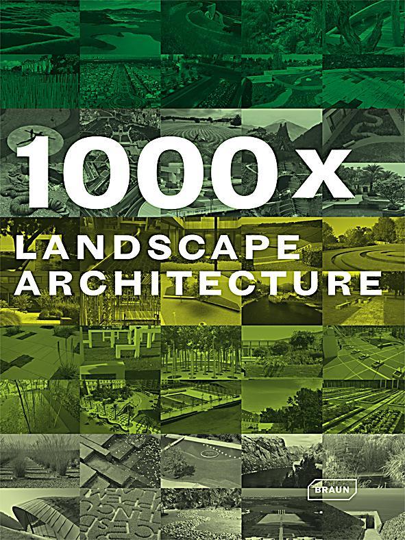 1000 x landscape architecture buch portofrei bei. Black Bedroom Furniture Sets. Home Design Ideas