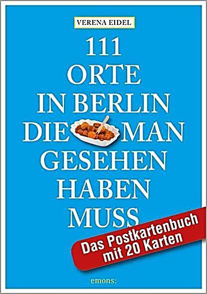 111 orte in berlin die man gesehen haben muss das postkartenbuch mit 20 karten. Black Bedroom Furniture Sets. Home Design Ideas