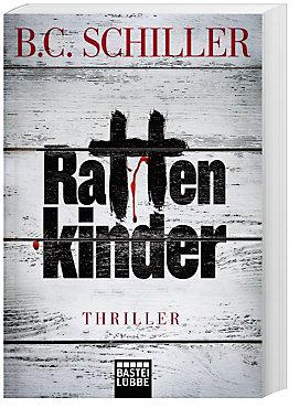Rattenkinder Buch von B. C. Schiller bei Weltbild.at bestellen