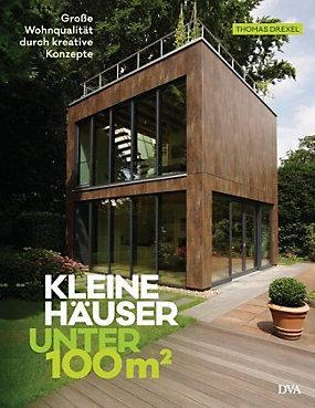 Kleine Häuser unter 100 Quadratmeter Buch portofrei - Weltbild.at