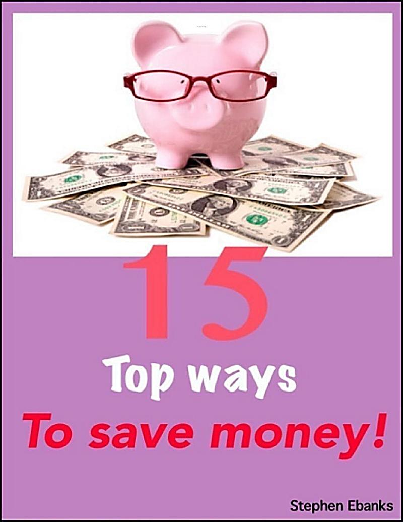 15 top ways to save money ebook jetzt bei for What is the best way to save for a house