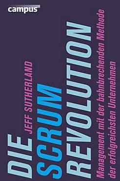 Die Scrum-Revolution Buch jetzt bei Weltbild.de online bestellen
