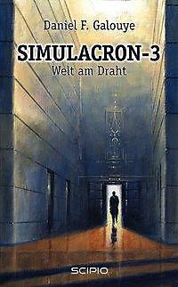 Simulacron-3 - Welt am Draht Buch portofrei bei Weltbild.de