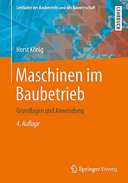 Maschinen im Baubetrieb Buch von Horst König portofrei bestellen