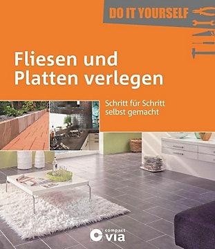 Fliesen Und Platten Verlegen Buch Bei Weltbildde Bestellen - Fliesen rath