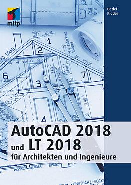 AutoCAD 2018 und LT 2018 für Architekten und Ingenieure | Weltbild.at