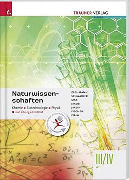 Naturwissenschaften III IV HTL Chemie, Biotechnologie, Physik, m ...